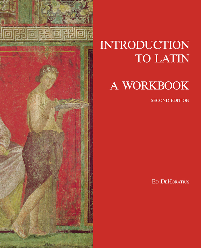 Introduction to Latin, A Workbook