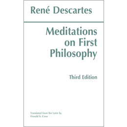 an examination of meditations in the first philosophy by rene descartes The appearance of meditations on first philosophy in 1641 marked a dramatic turning point in the history of western thought born in france in 1596, rené descartes was sent to a jesuit school as .