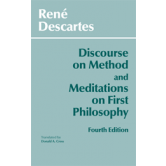Discourse on Method and Meditations on First Philosophy (Fourth Edition)