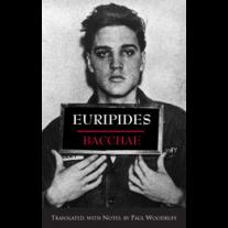 Bacchae (Woodruff Edition)