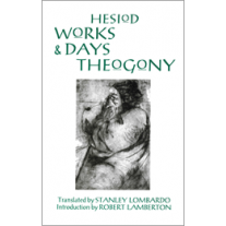 Works and Days & Theogony (Lombardo Edition)