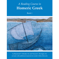 Reading Course in Homeric Greek, Book 1 (Third Edition)