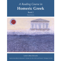 Reading Course in Homeric Greek, Book 2 (Third Edition)