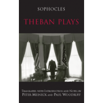Theban Plays (Woodruff & Meineck Edition)