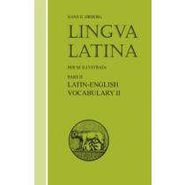 Lingua Latina: Pars II: Latin-English Vocabulary II