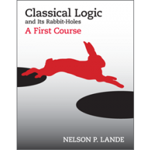 Classical Logic and Its Rabbit-Holes
