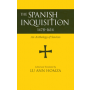 The Spanish Inquisition, 1478-1614