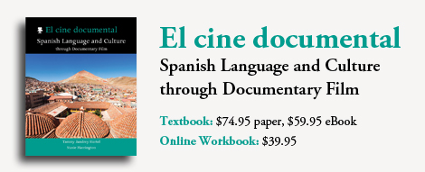 El cine documental: Spanish Language and Culture through Documentary Film
