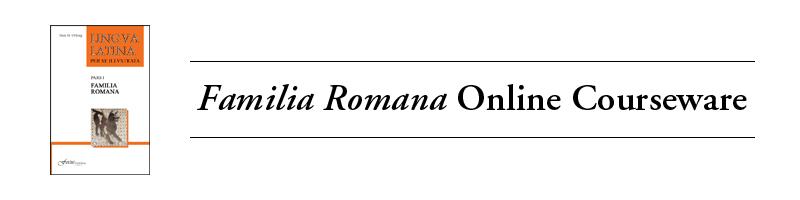 Familia Romana Online Courseware