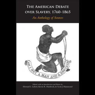 The American Debate over Slavery, 1760–1865