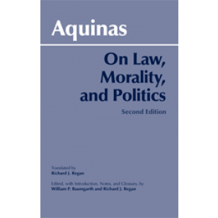 aquinas on law morality and politics essay Thomas aquinas impact on western thought through time philosophy essay aquinas distinguished four kinds of law.