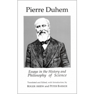 Essays In The History And Philosophy Of Science Duhemwebcoverxpng