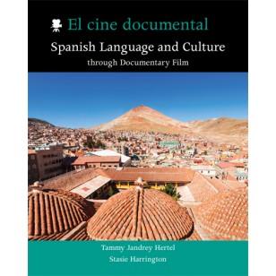 El cine documental: Spanish Language and Culture through Documentary Film