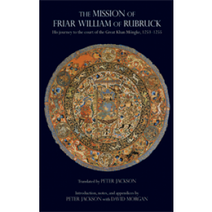 The Mission of Friar William of Rubruck