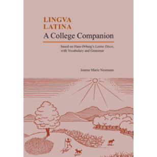 Lingua Latina: A College Companion
