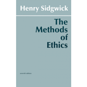 The Methods of Ethics (Seventh Edition)