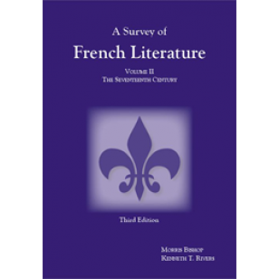 Survey of French Literature, Volume II: The 17th Century (Third Edition)