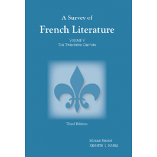 Survey of French Literature, Volume V: The 20th Century (Third Edition)