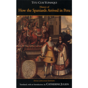 titu cusi paper Kelly mcdonough associate professor  kirsten weld, paper cadavers jane anderson, anxieties of authorship in the colonial archive, jeannette bastien.