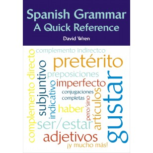 Spanish Grammar: A Quick Reference