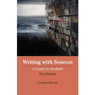 Writing with Sources (3rd Edition)