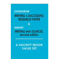 Chodorow: Writing a Successful Research Paper   &   Harvey: Writing with Sources, (2nd Edition)