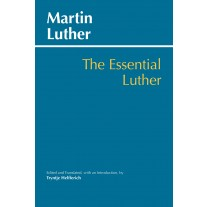 The Essential Luther