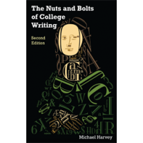 The Nuts and Bolts of College Writing (Second Edition)