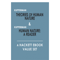 Theories of Human Nature & Human Nature: A Reader