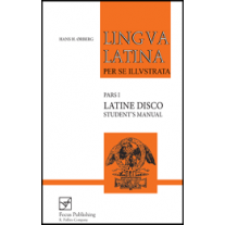 Lingua Latina: Pars I: Latine Disco: Student's Manual (in English)