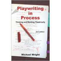 Playwriting in Process (Second Edition)