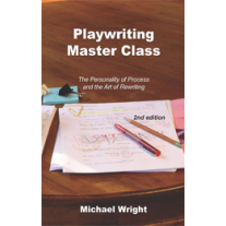 Playwriting Master Class (Second Edition)