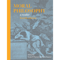 Moral Philosophy: A Reader (Fourth Edition)