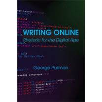 Writing Online: Rhetoric for the Digital Age