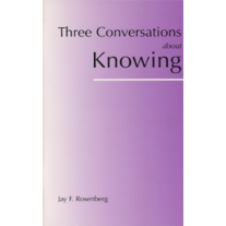 Three Conversations about Knowing