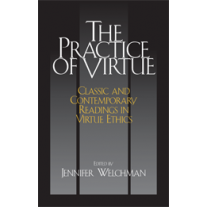 The Practice of Virtue