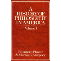 A History of Philosophy In America, Vol. 1 of 2