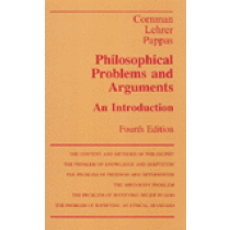Philosophical Problems and Arguments (Fourth Edition)