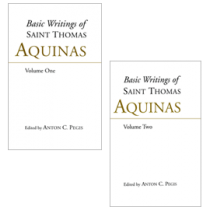 Basic Writings of St. Thomas Aquinas, 2 Volume Set