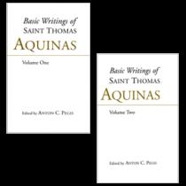 Basic Writings of St. Thomas Aquinas, 2 Volume Set