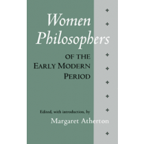 Women Philosophers of the Early Modern Period