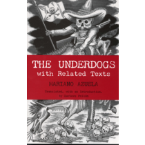 Hispanic literature in translation the underdogs fandeluxe Images