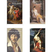 Charles Brockden Brown's Wieland, Ormond, Arthur Mervyn, and Edgar Huntly: 4 Vol. Set