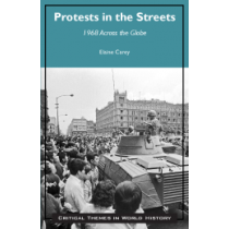Protests in the Streets: 1968 Across the Globe