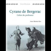 Ciné-Module 3: Cyrano de Bergerac, Cahier du Professeur