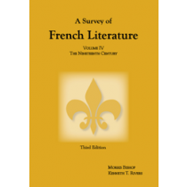 Survey of French Literature, Volume IV: The 19th Century (Third Edition)