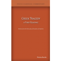 Greek Tragedy: A First Reading