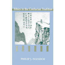 Ethics in the Confucian Tradition (Second Edition)
