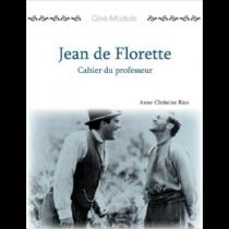 Ciné-Module 1: Jean De Florette, Cahier du Professeur