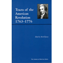 Tracts of the American Revolution, 1763-1776
